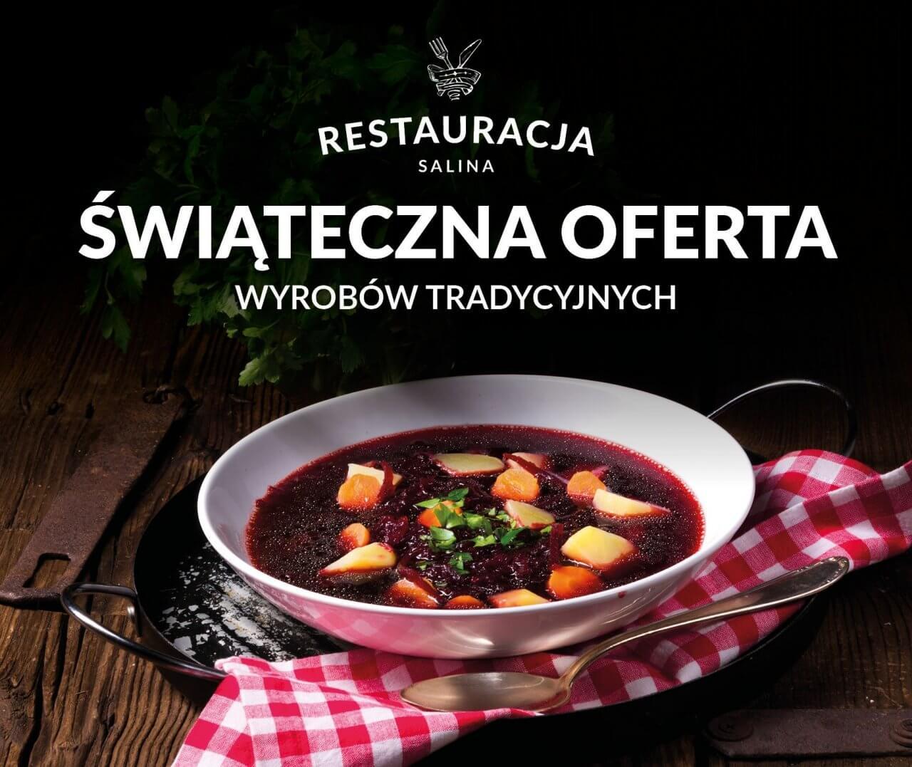 Świąteczna oferta wyrobów tradycyjnych Restauracji Salina